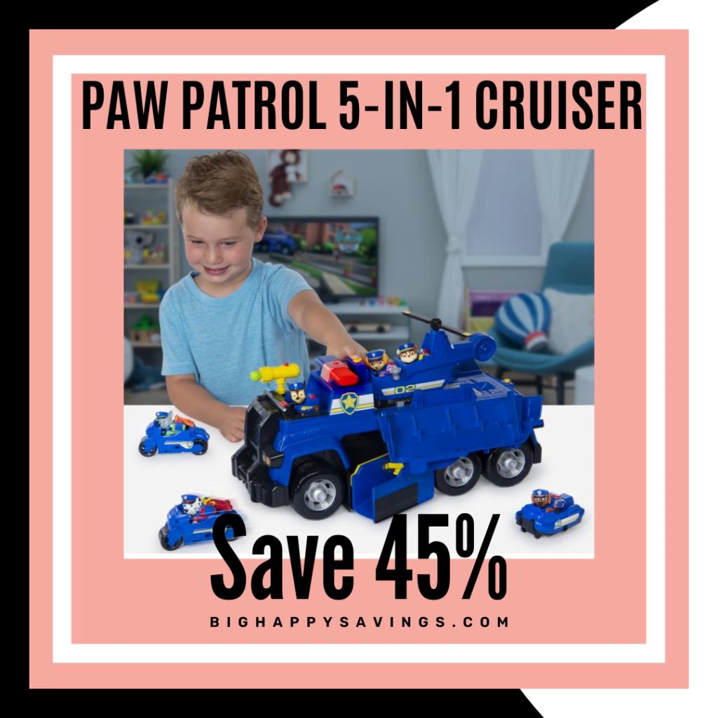 Big Happy Savings Paw Patrol 5-in-1 Cruiser